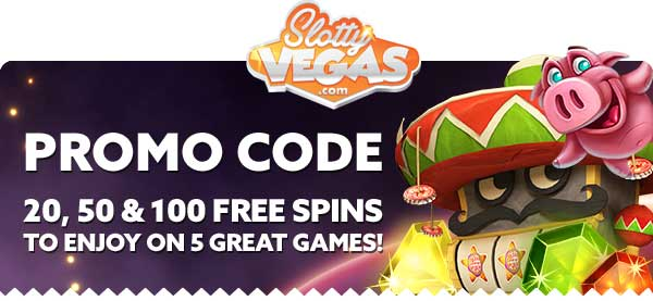 Slotty Vegas Free Spins Bonus Codes