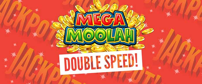 Mega Moolah Double Speed promotion